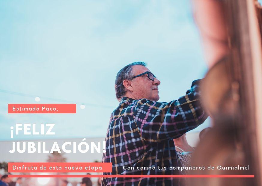 Jubilación Francisco Fullera, Director General de Quimialmel Grupo